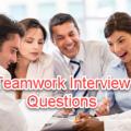 Teamwork Interview Questions